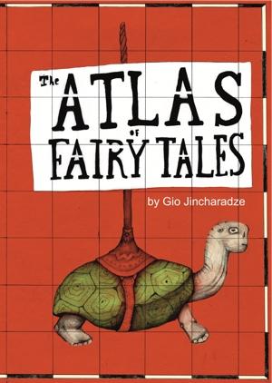Gio Jincharadze Atlas of Fairy Tales